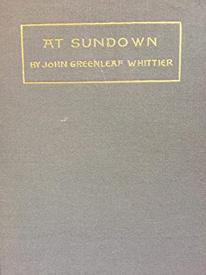 At Sundown: Whittier, John Greenleaf