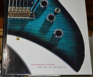 Dangerous Curves, The Art of the Guitar: Darcy Kuronen