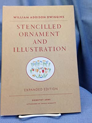 William Addison Dwiggins: Stencilled Ornament and Illustration: Dorothy Abbe