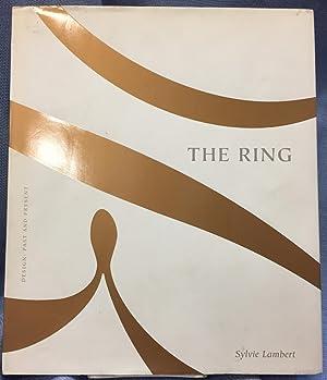 The Ring. Design: Past and Present: Sylvie Lambert