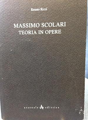 Massimo Scolari Teoria in Opere: Rizzi, Renato/Massimo Scolari/Konrad Bloch