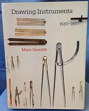 Drawing Instruments 1580-1980: Hambly, Maya