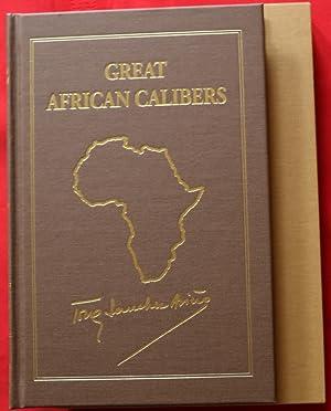 GREAT AFRICAN CALIBERS (GUNS FIREARMS AFRICAN HUNTING: Sanchez-Arino, Tony