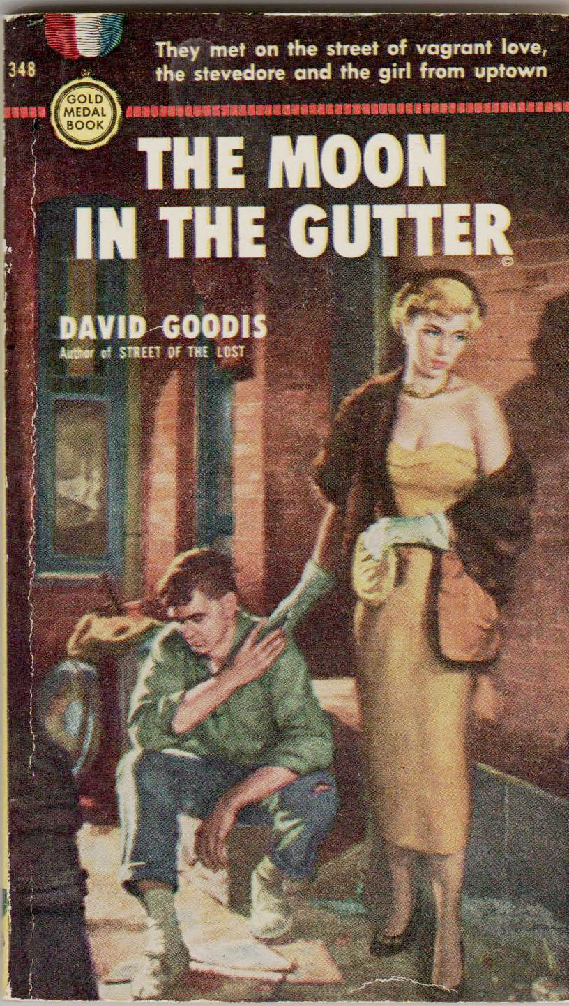 The Moon In The Gutter Goodis, David Near Fine Softcover