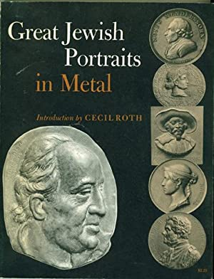 Great Jewish Portraits in Metal. Selected plaques: Friedenber, Daniel M.(ed.);