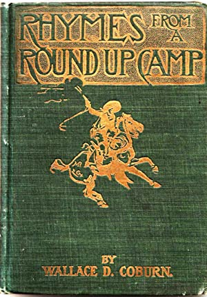 RHYMES FROM A ROUNDUP CAMP: Coburn, Wallace D.