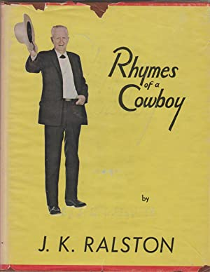 Rhymes of a Cowboy [SIGNED]: Ralston, J.K. (James