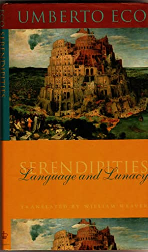 Serendipities. Language And Lunacy (The Italian Academy Lectures] [SIGNED]: Eco, Umberto