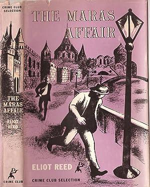 The Maras Affair: Reed, Eliot (pseud. Eric Ambler/Charles Rodda)