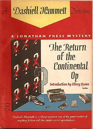 The Return of the Continental Op: Hammett, Dashiell
