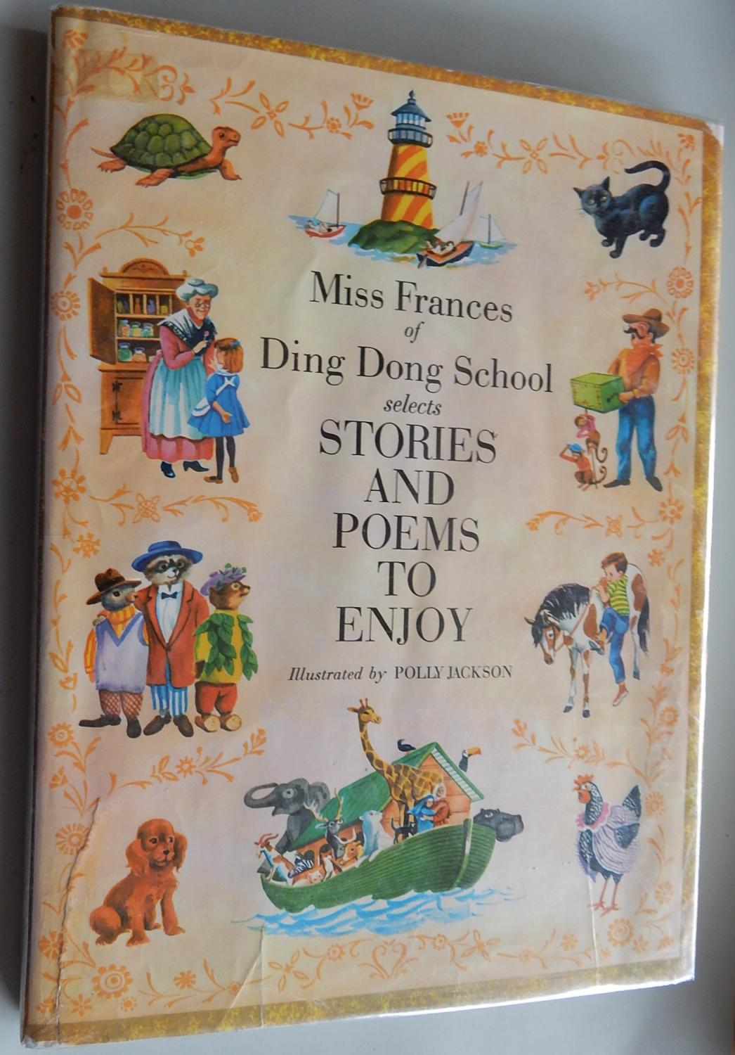 Stories and Poems to Enjoy. Miss Frances of Ding Dong School. Illustrated by Polly Jackson. Fine Hardcover