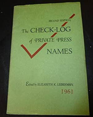 The Check-Log of Private Press Names. Second Edition.