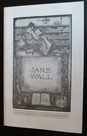 Jane Wall and the Dorothy Gleason Connection.