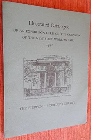 Illustrated Catalogue of an Exhibition Held on the Occasion of The New York World's Fair 1940.