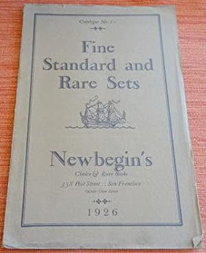 Fine Standard and Rare Sets. Catalogue No. 10, Newbegin's 358 Post Street, San Francisco.