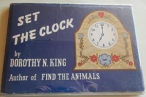 Set the Clock.: King, Dorothy N.