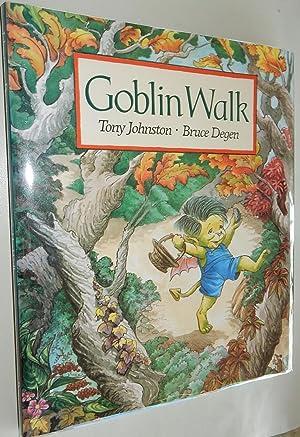 Goblin Walk.: Johnston, Tony. Illustrated