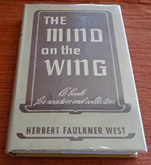 The Mind on the Wing: A Book For Readers and Collectors.