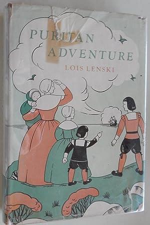 Puritan Adventure.: Lenski, Lois. Written