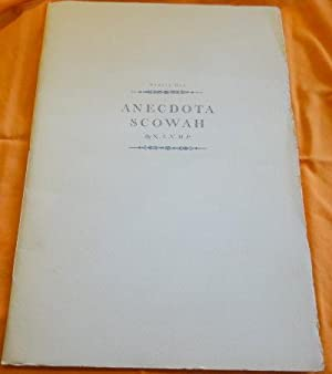 Anecdota Scowah Numbers One, Two, Three, Four and Five. A complete set.