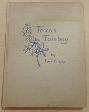 Texas Tomboy.: Lenski, Lois. Illustrated