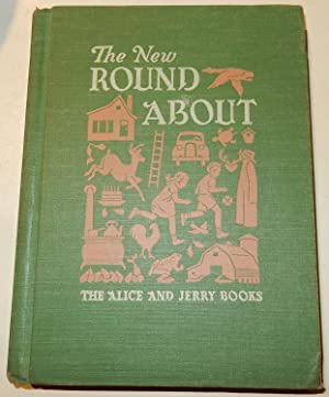 The New Round About: The Alice and: O'Donnell, Mabel. Illustrated