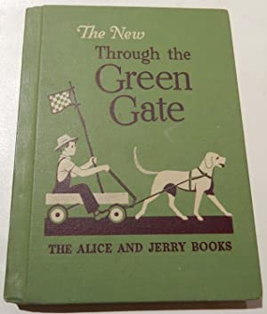 The New Through the Green Gate: The: O'Donnell, Mabel. Illustrated