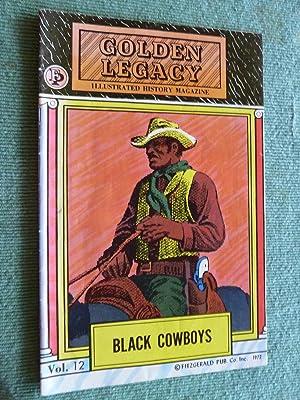 Black Cowboys: Golden Legacy Illustrated History Magazine,: Bacchus, Joan, Robert