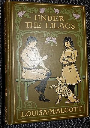 Under the Lilacs.: Alcott, Louisa M.