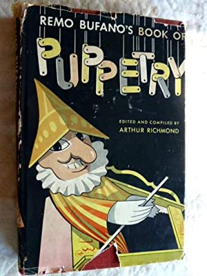 Remo Bufano's Book of Puppetry. Drawings by: Bufano, Remo. Edited