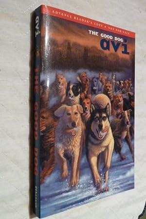The Good Dog.: Avi. Signed on