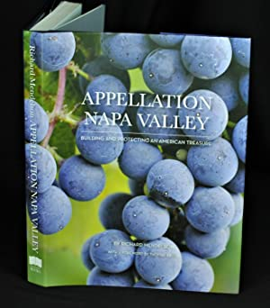 Appellation Napa Valley: Building and Protecting an American Treasure