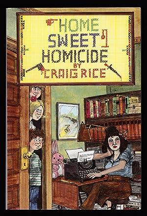 Home Sweet Homicide: Rice, Craig