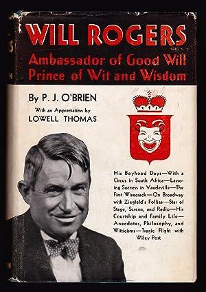 Will Rogers: Ambassador of Good Will, Prince: P. J. O'Brien