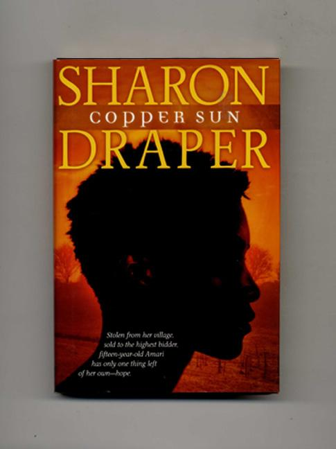 copper sun sharon draper essay Copper sun by sharon m draper is a must read novel for everyone this riveting novel was written by draper, a granddaughter of a slave.