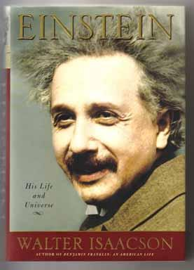 Einstein: His Life And Universe - 1st Edition/1st Printing: Isaacson, Walter