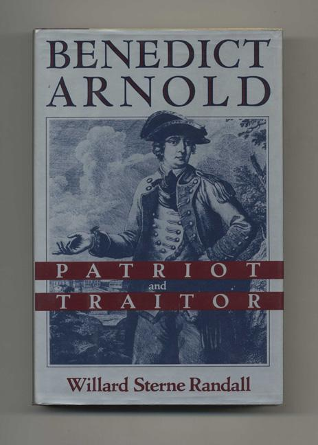 the life and times of benedict arnold Benedict arnold: a traitor, but once a patriot  and his father turned into the town drunk, arnold had an early taste of the disgrace that would color the rest of his life.