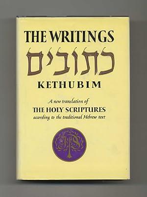 The Writings Of Kethubim: A New Translation