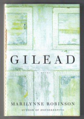 Gilead - 1st US Edition/1st Printing