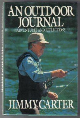 An Outdoor Journal: Adventures And Reflections - 1st Edition/1st Printing