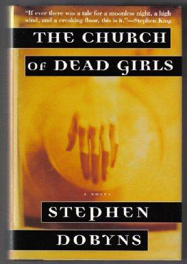 The Church Of Dead Girls - 1st Edition/1st Printing