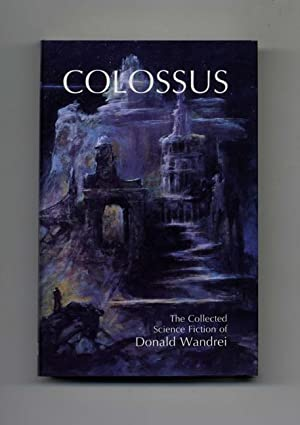 Colossus; The Collected Science Fiction - 1st: Wandrei, Donald