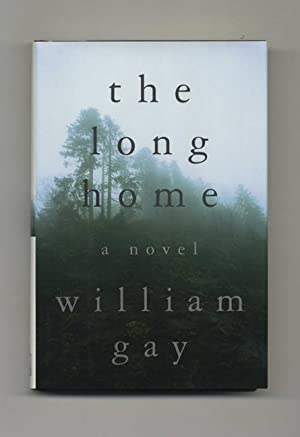The Long Home - 1st Edition/1st Printing: Gay, William