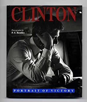 Clinton: Portrait of a Victory - 1st Edition/1st Printing