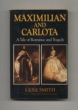 the tragedy of maximilian and carlota