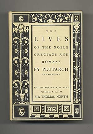 The Lives Of The Noble Grecians And: North, Thomas (translator)