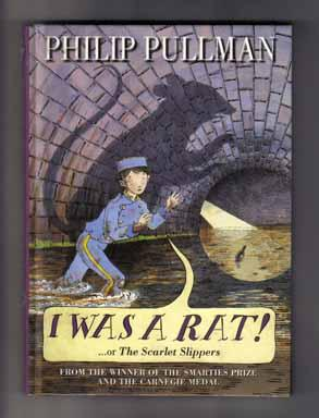 I Was a Rat! .or the Scarlet Slippers - 1st Edition/1st Printing