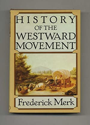 History of the Westward Movement