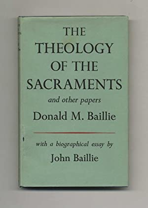 The Theology of the Sacrements and Other Papers