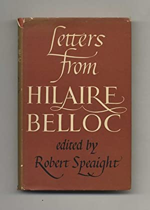 Letters from Hilaire Belloc - 1st Edition: Speaight, Robert (ed.)